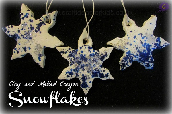 Craft Ideas for Kids - Clay Dough and Melted Crayon Snowflake Ornaments